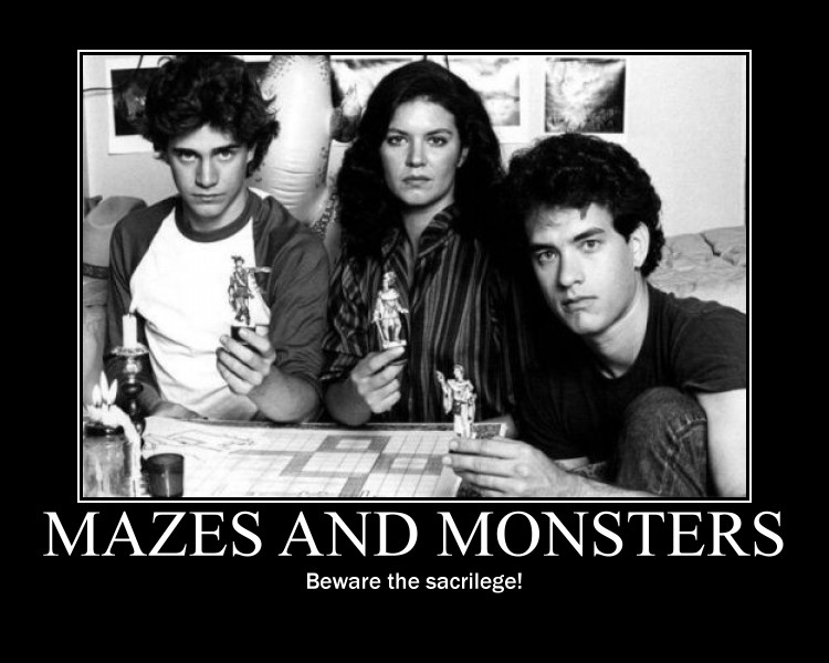 Mazes and Monsters, Tom Hanks, Demotivator, Demotivational Poster