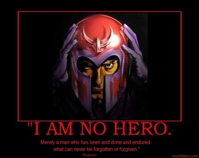 magneto-anyone-can-be-a-hero-demotivator