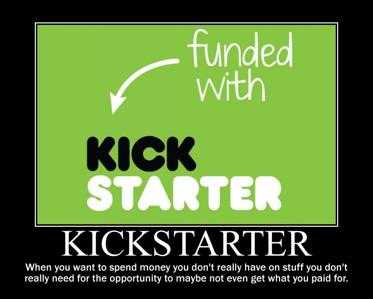 Kickstarter Demotivational