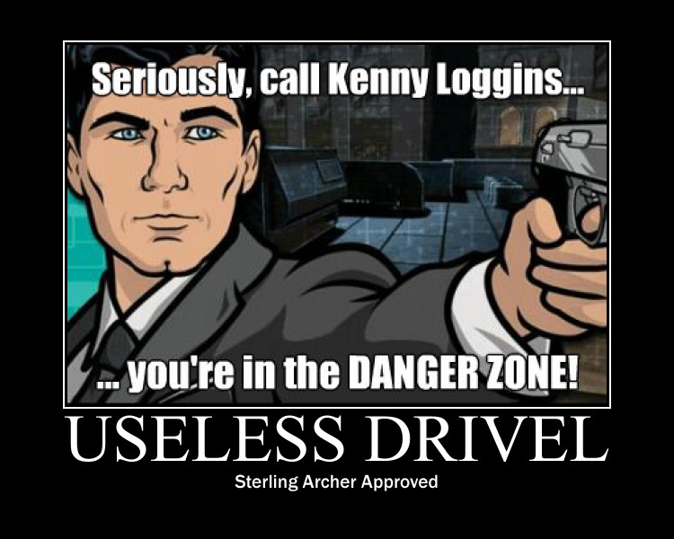 Archer useless drivel new year danger zone mitc productions