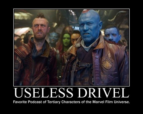 Yondu Guardians of the Galaxy Useless Drivel