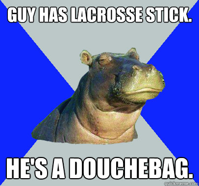 Lacrosse Douchebags