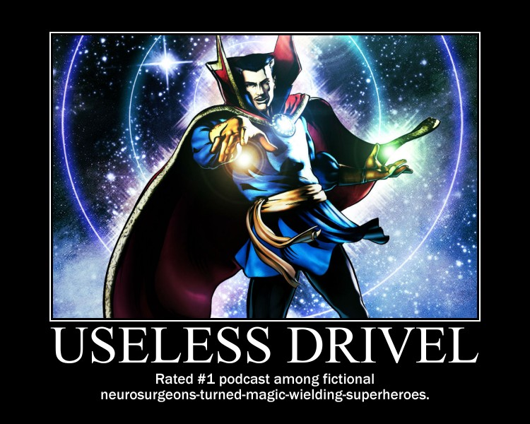 Dr Strange Useless Drivel