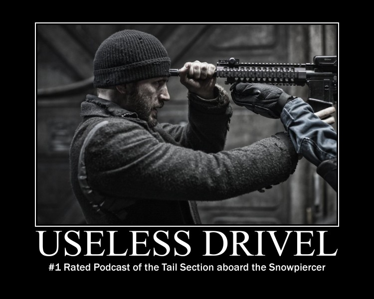 Snowpiercer Useless Drivel