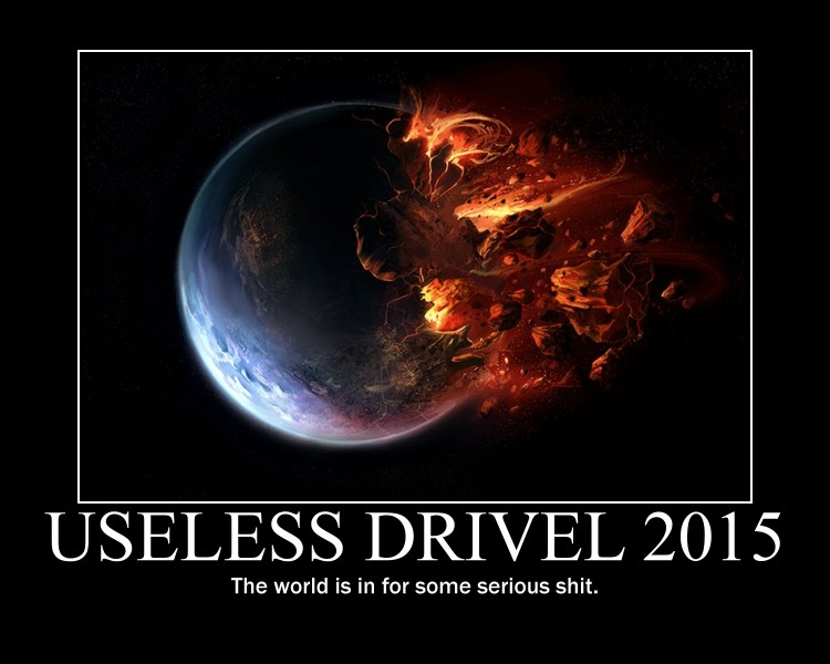 Useless Drivel Destroy Earth