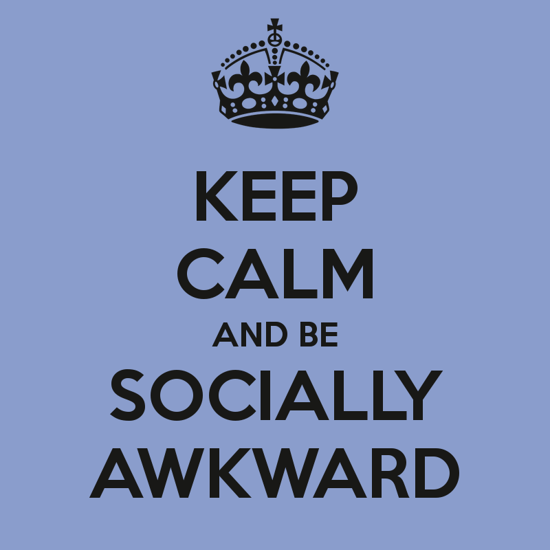 keep-calm-and-be-socially-awkward-2