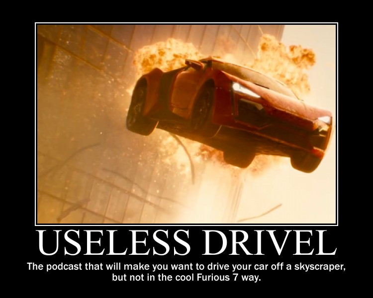 Useless Drivel Furious 7