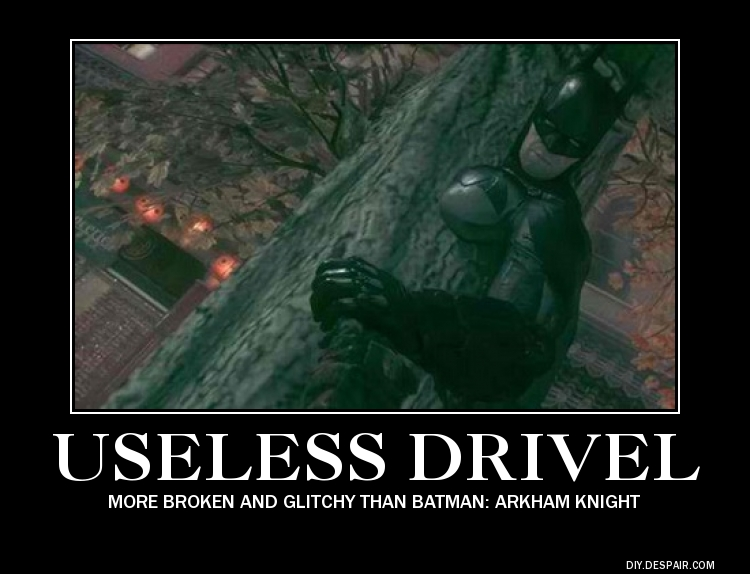 Useless Drivel Arkham Knight