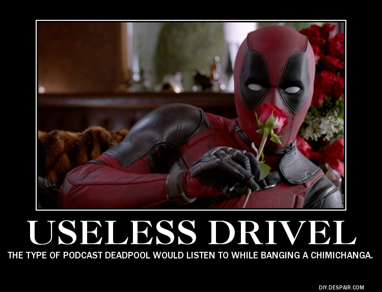 Useless Drivel Deadpool Valentine
