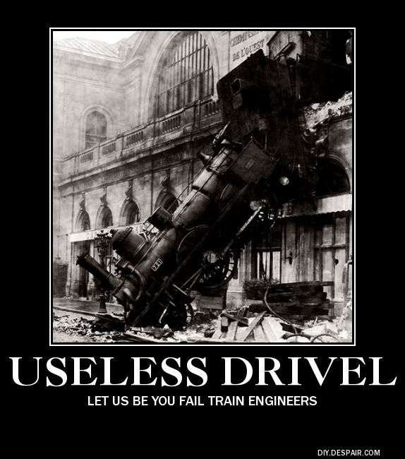 Useless Drivel Fail Train