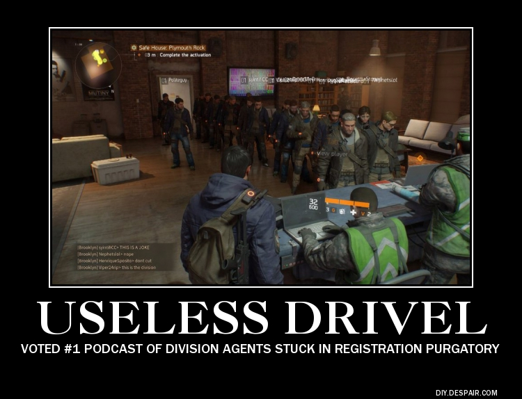 Useless Drivel The Divison