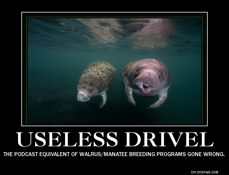 Walrus Manatee Useless Drivel